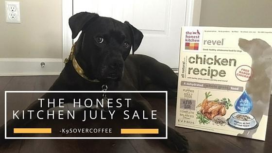 K9sOverCoffee   The Honest Kitchen July Sale