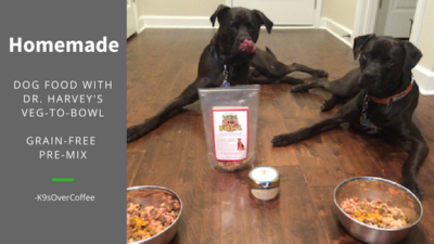 K9sOverCoffee | Homemade Dog Food With Dr. Harvey's Veg-To-Bowl Grain-Free Pre-Mix