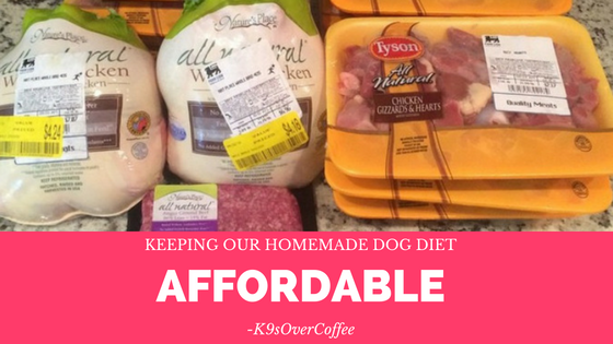 K9sOverCoffee | Keeping Our Homemade Dog Diet Affordable