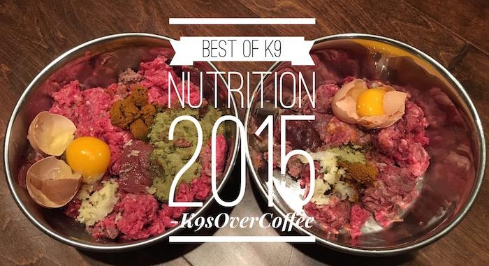 Best Of K9 Nutrition 2015